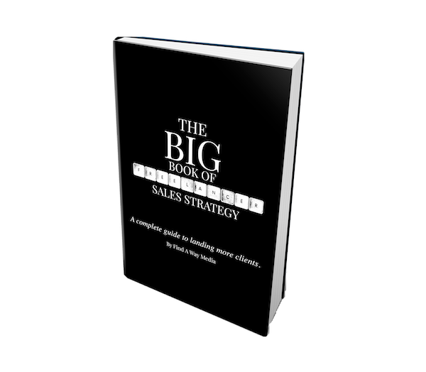 big book of freelancer sales find a way media