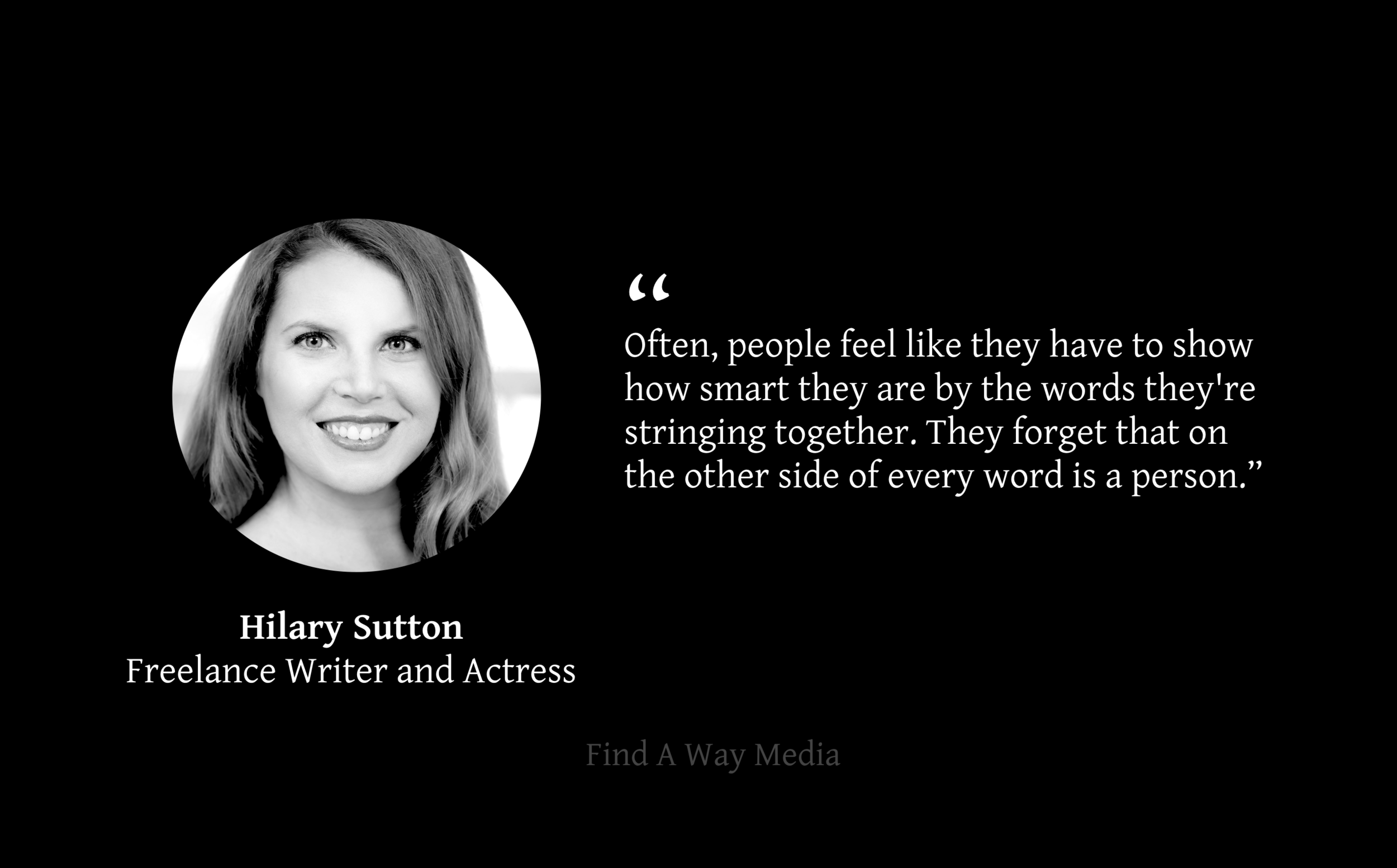 hilary sutton freelance writer actress find a way media
