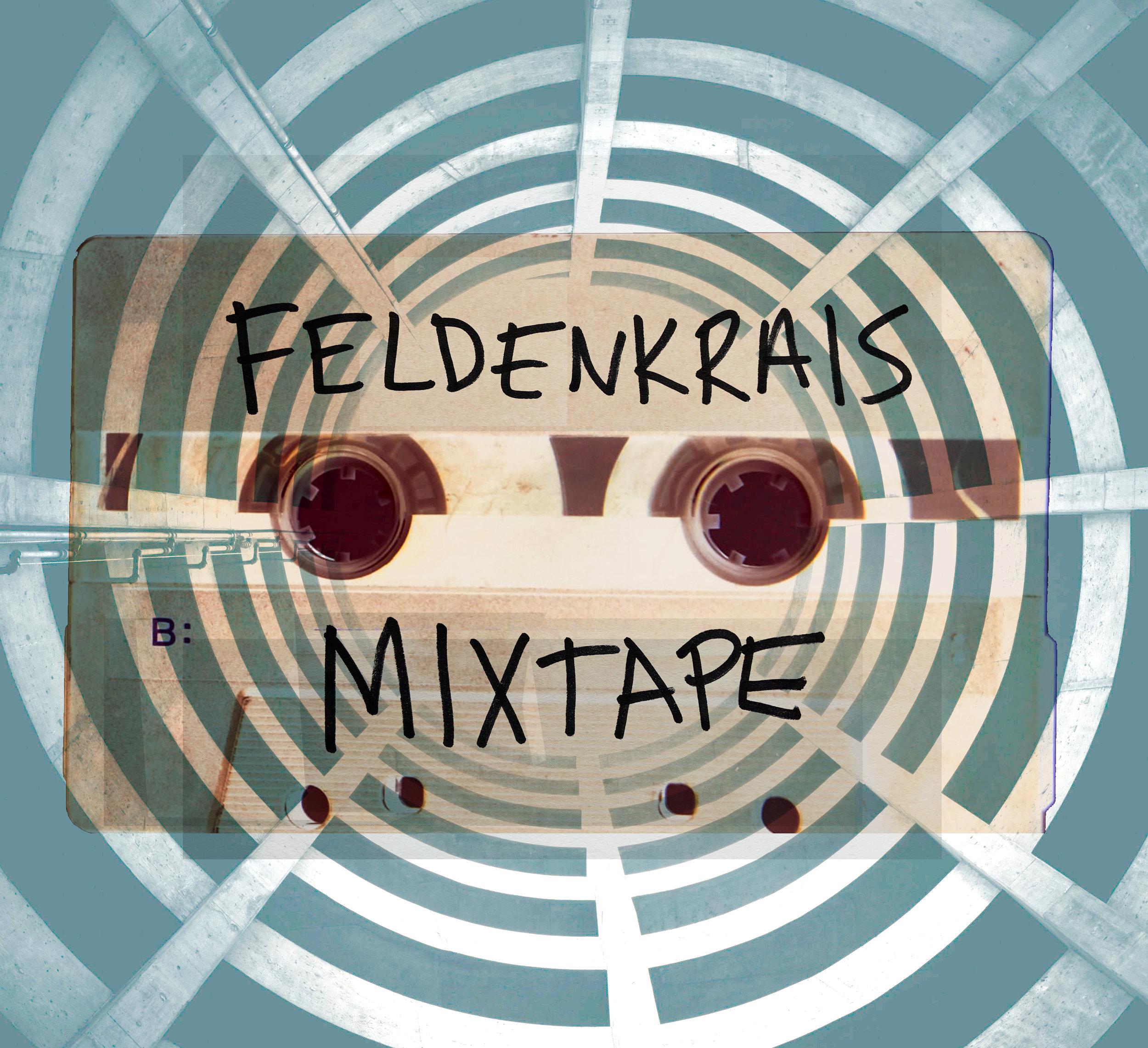 feldenrkais mixed tape 4.jpg