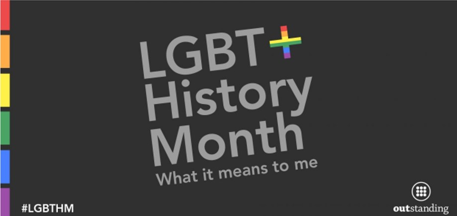OUTstanding Blog Post - Wherein I talk about why LGBT History month is important to me, and why we need to keep fighting.