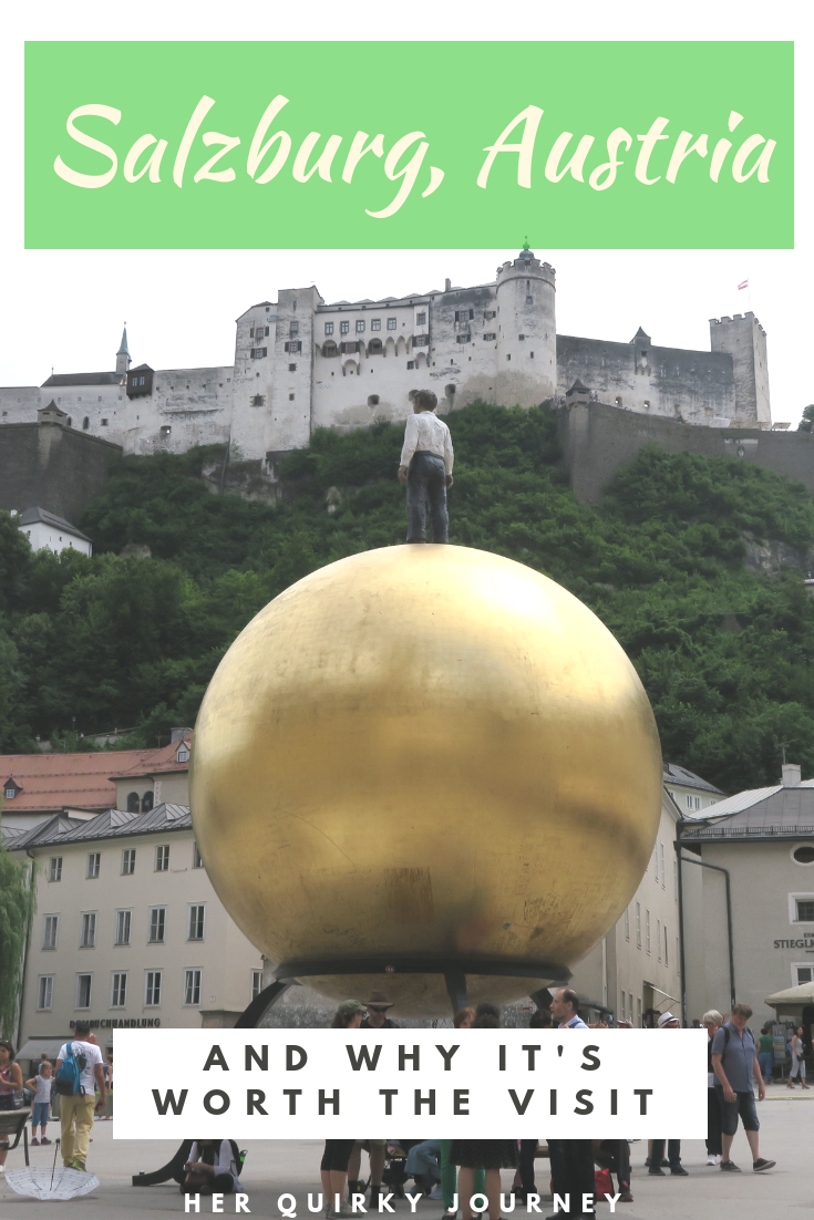 Salzburg, Austria and why it's worth the visit
