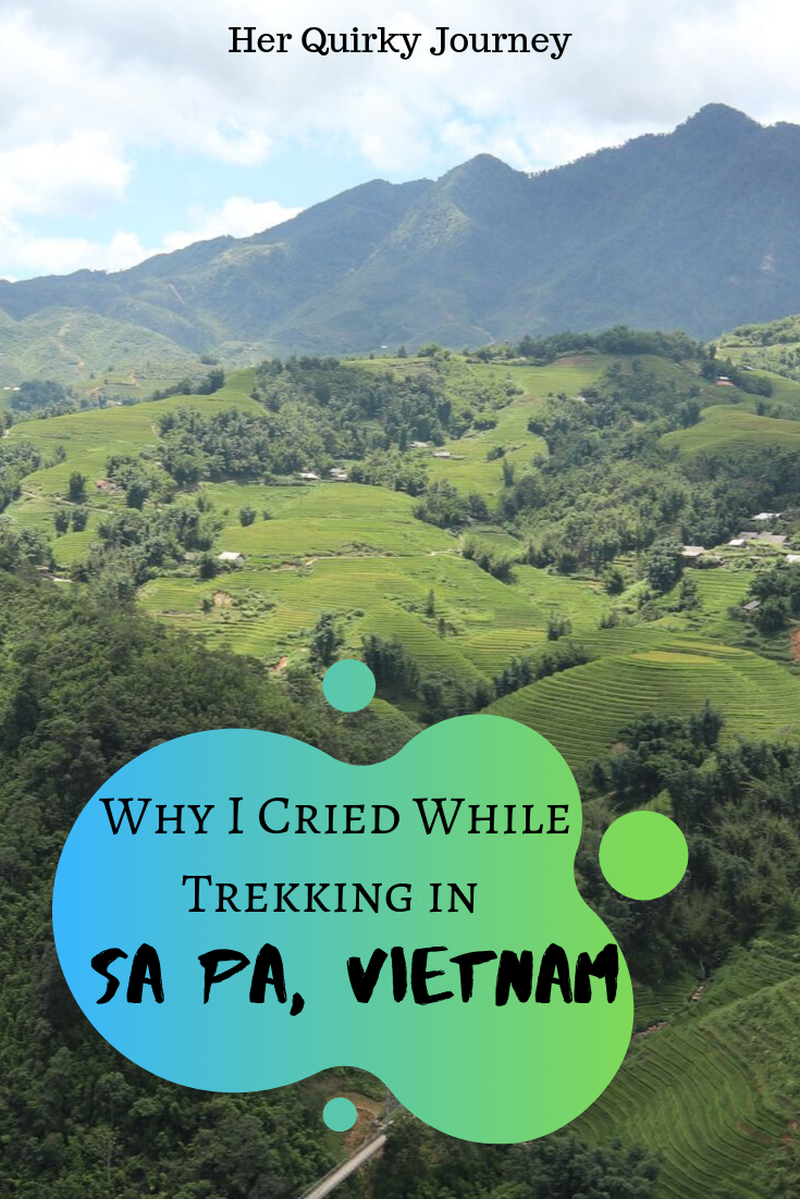 Why I cried Trekking in Sa Pa, Vietnam