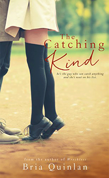 The Catching Kind - Bria Quinlan