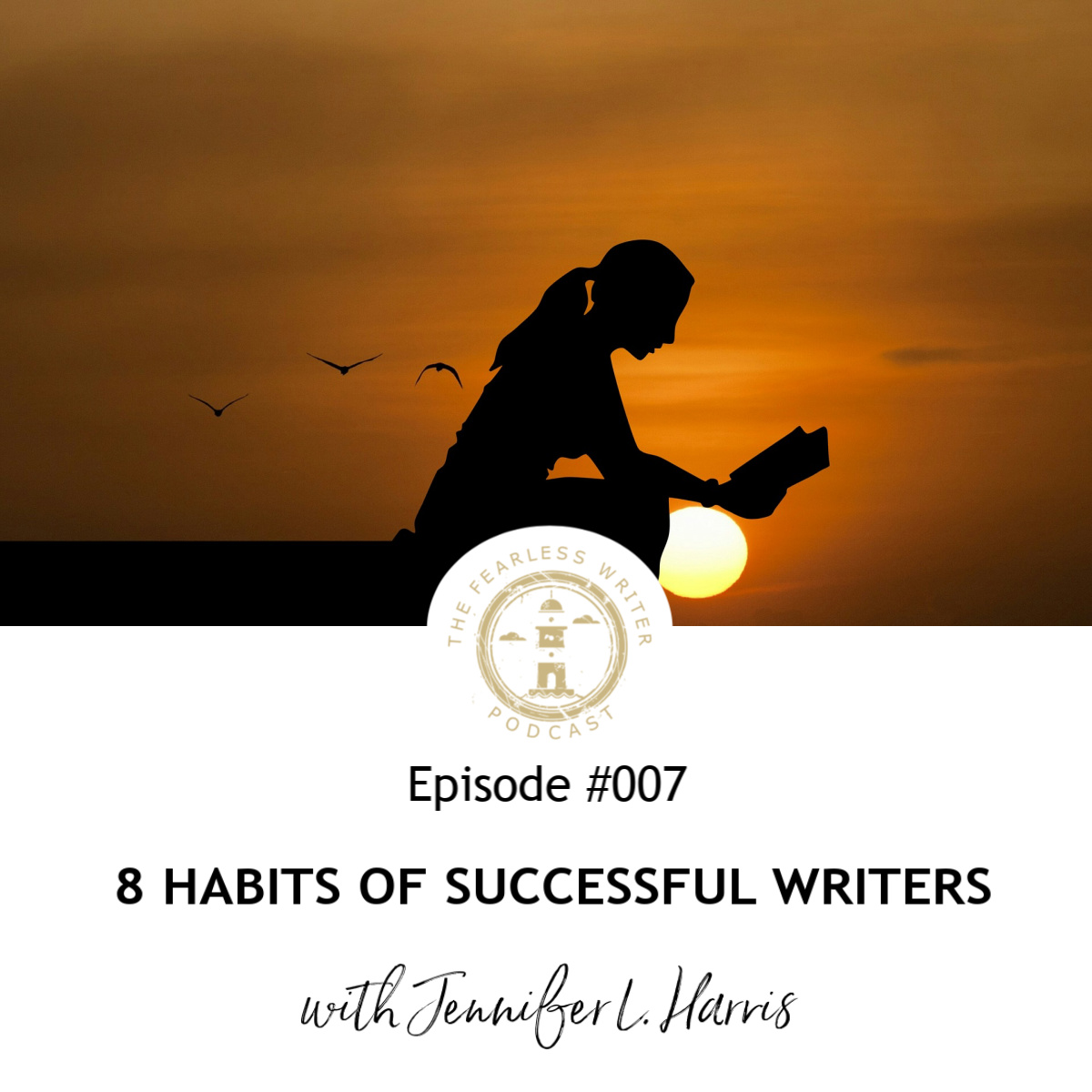 The Fearless Writer Podcast Ep 007.jpg