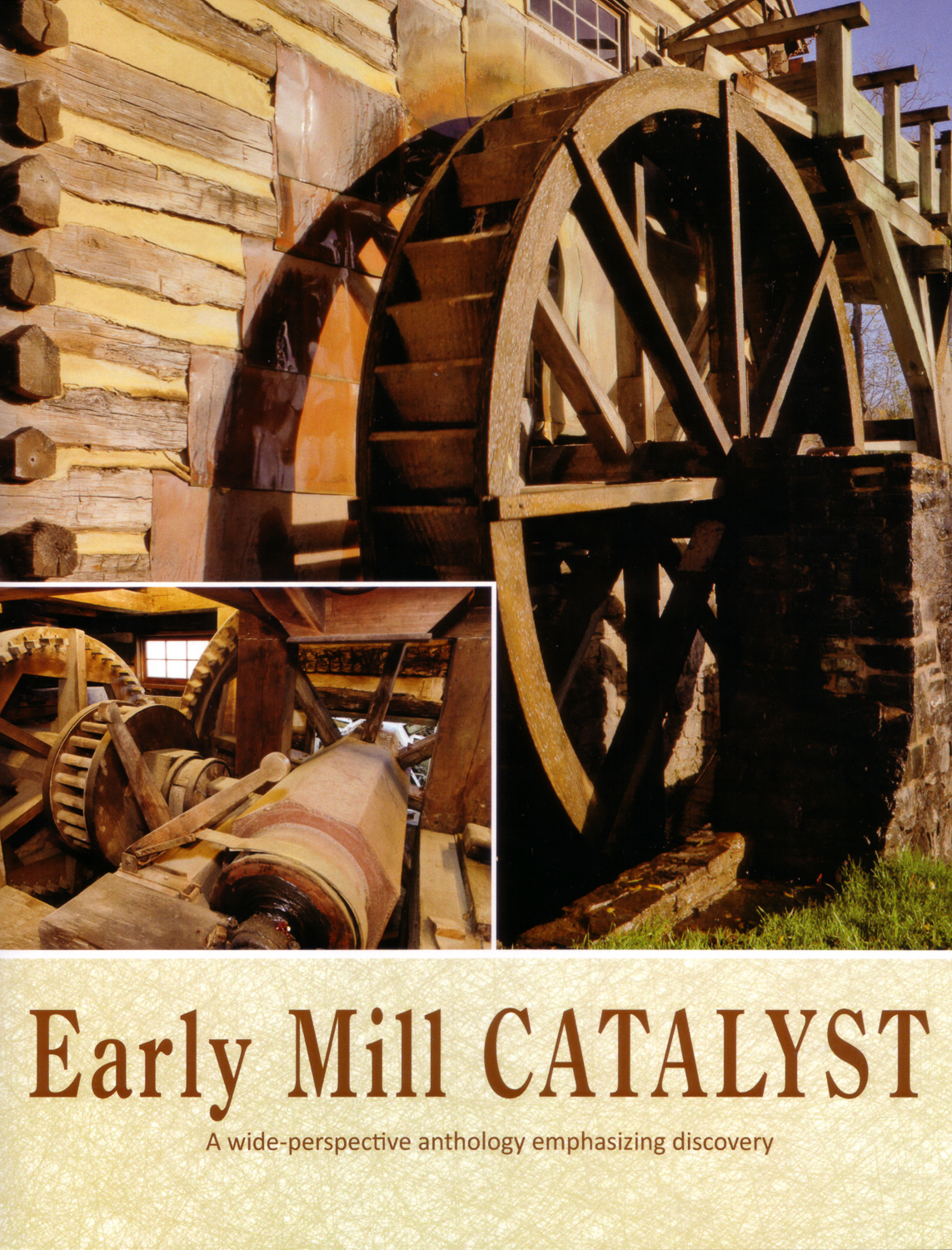 Early Mill CATALYST