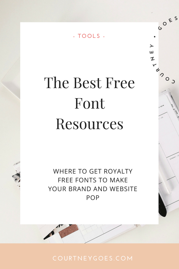 courtney-goes-blog-font-resources.png