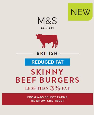 Skinny Burger, February 2016  Hitting the sweet spot between health and indulgence, a burger with less than 3% fat that actually tastes good! A tremendously successful part of the M&S health launch for 2016.