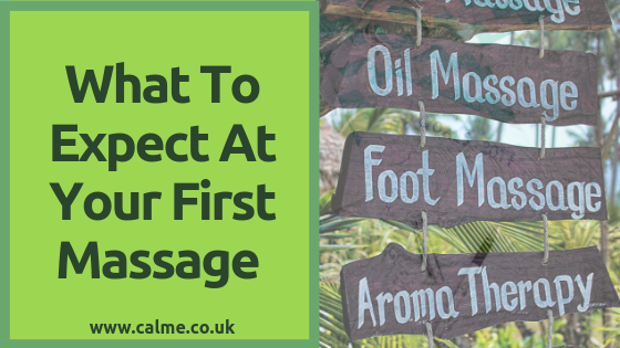 What to expect at your first massage Calme Therapies Colchester