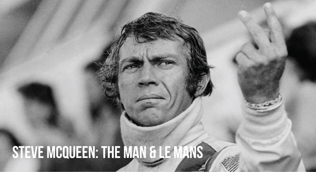 Steve McQueen The Man & Le Mans Film