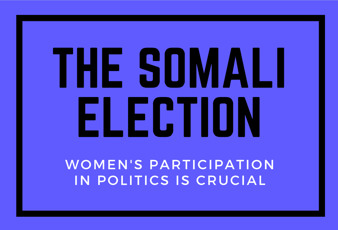 Somali Election Women's Participation is Crucial