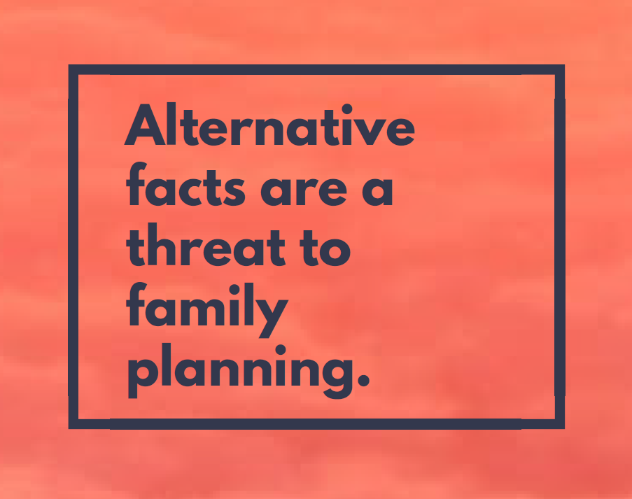Alternative facts threat to family planning feminist foreign policy