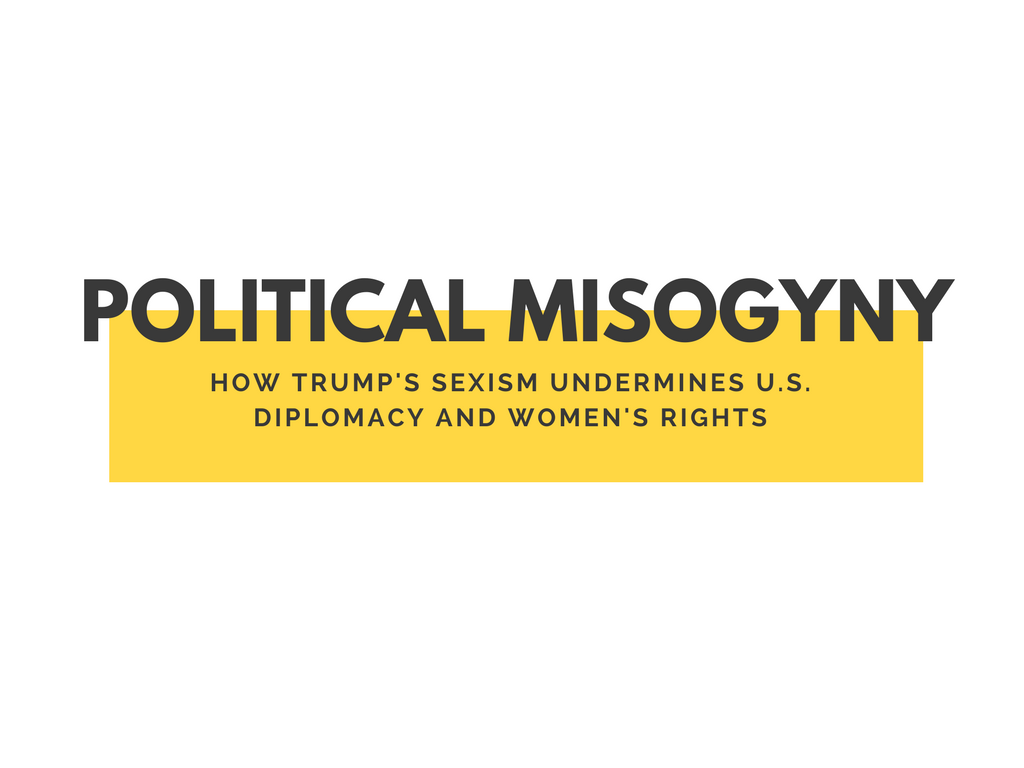 Political Misogyny Trump Sexism Diplomacy Women's Rights Feminist Foreign Policy