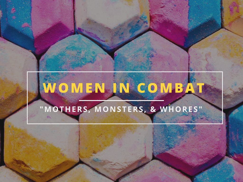 women in combat mothers monsters and whores centre for feminist foreign policy wiktoria schulz
