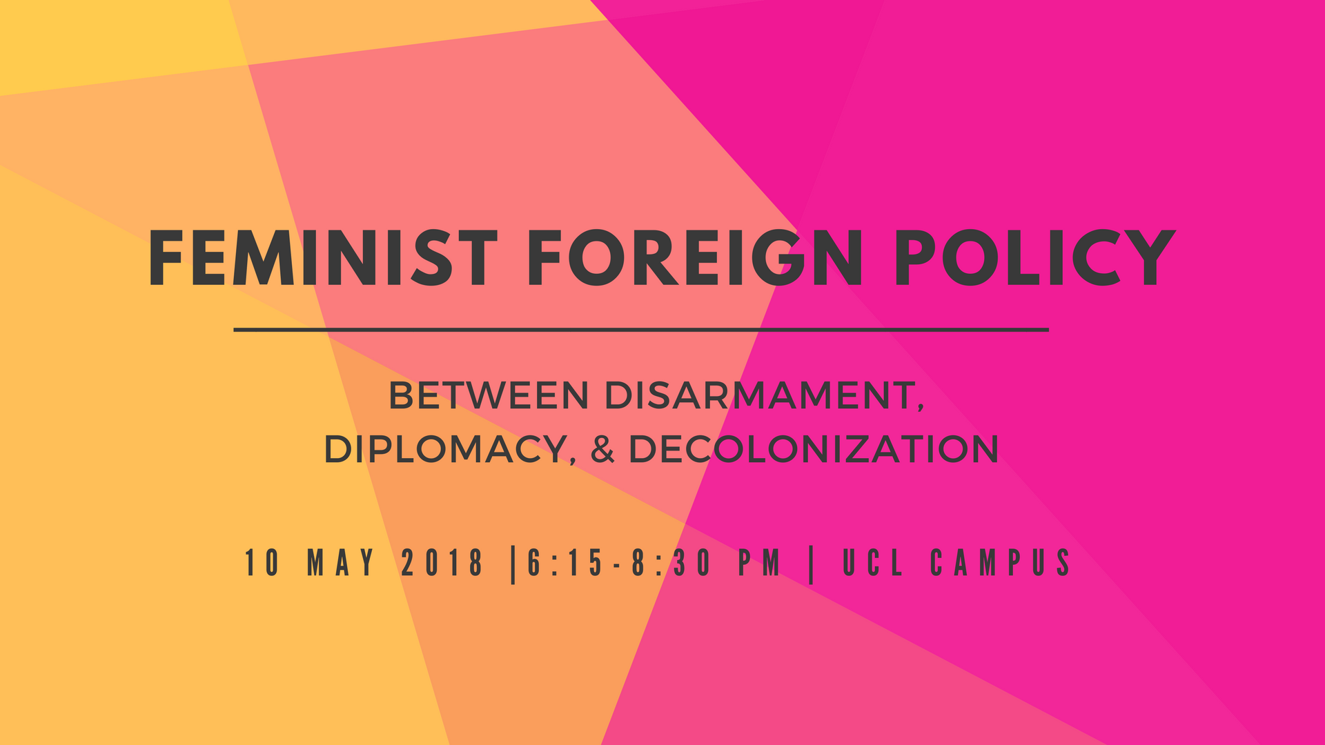 Centre for Feminist Foreign Policy disarmament diplomacy decolonization university college london