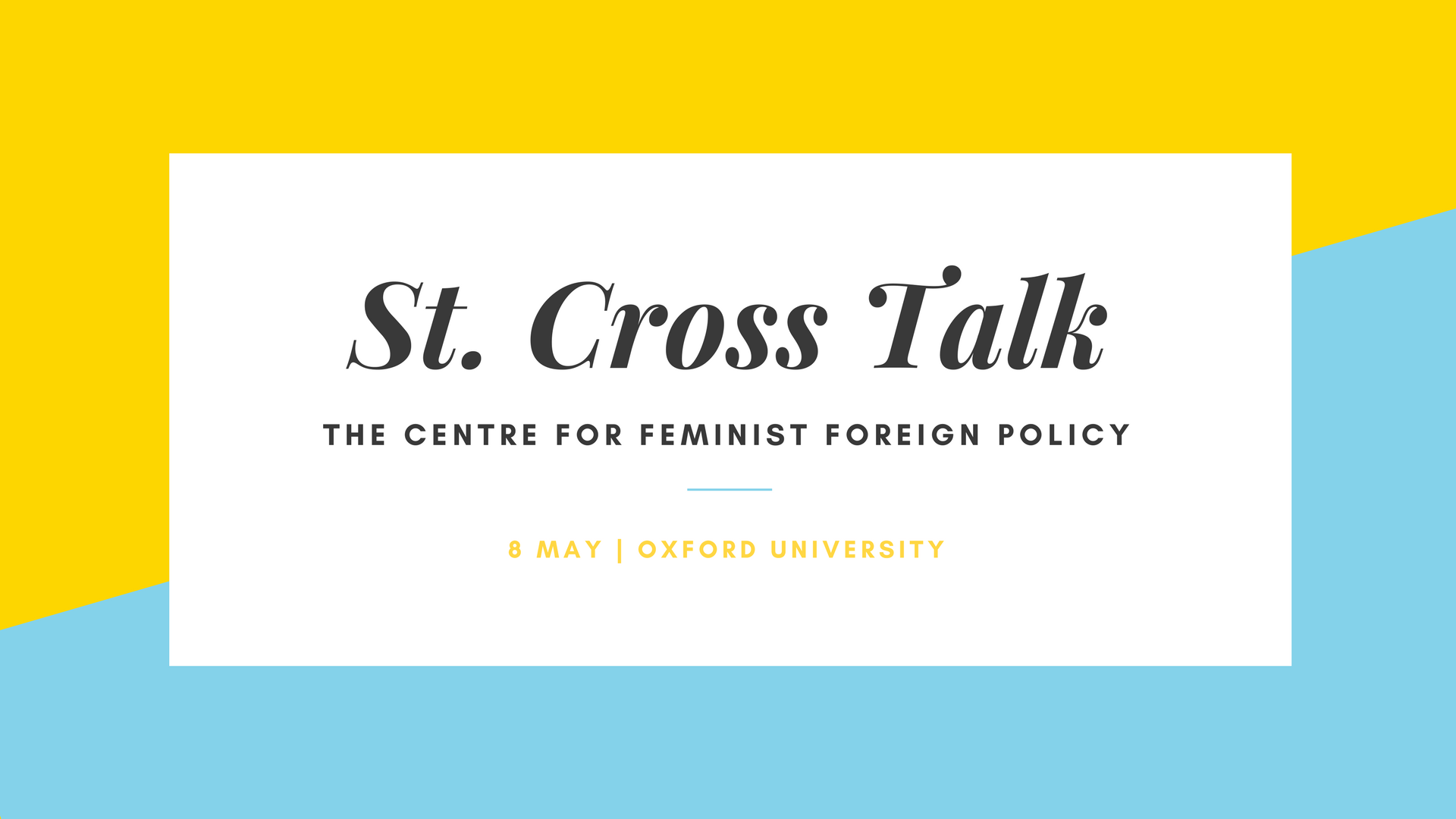Oxford University St. Cross Talk Centre for Feminist Foreign Policy