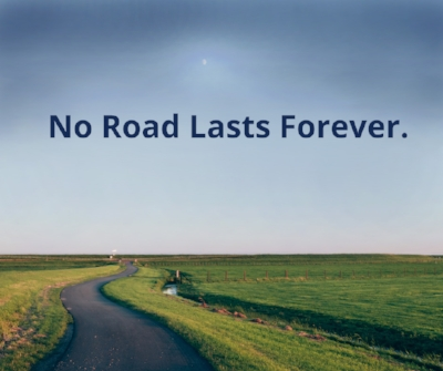 no-road-lasts-forever.jpg
