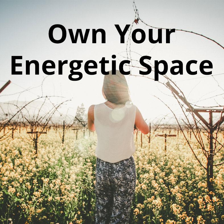 own-your-energetic-space.jpg