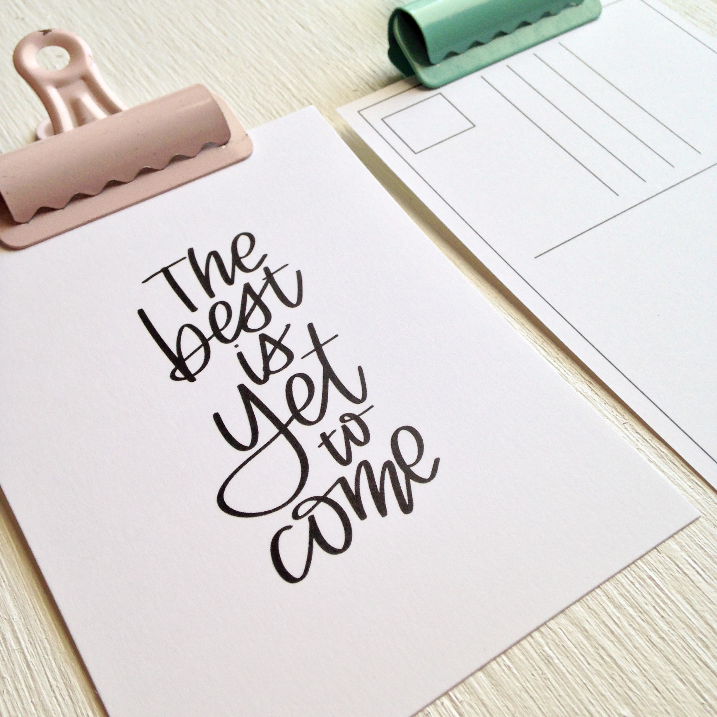 The Best is Yet to Come Postcard + Mini Print