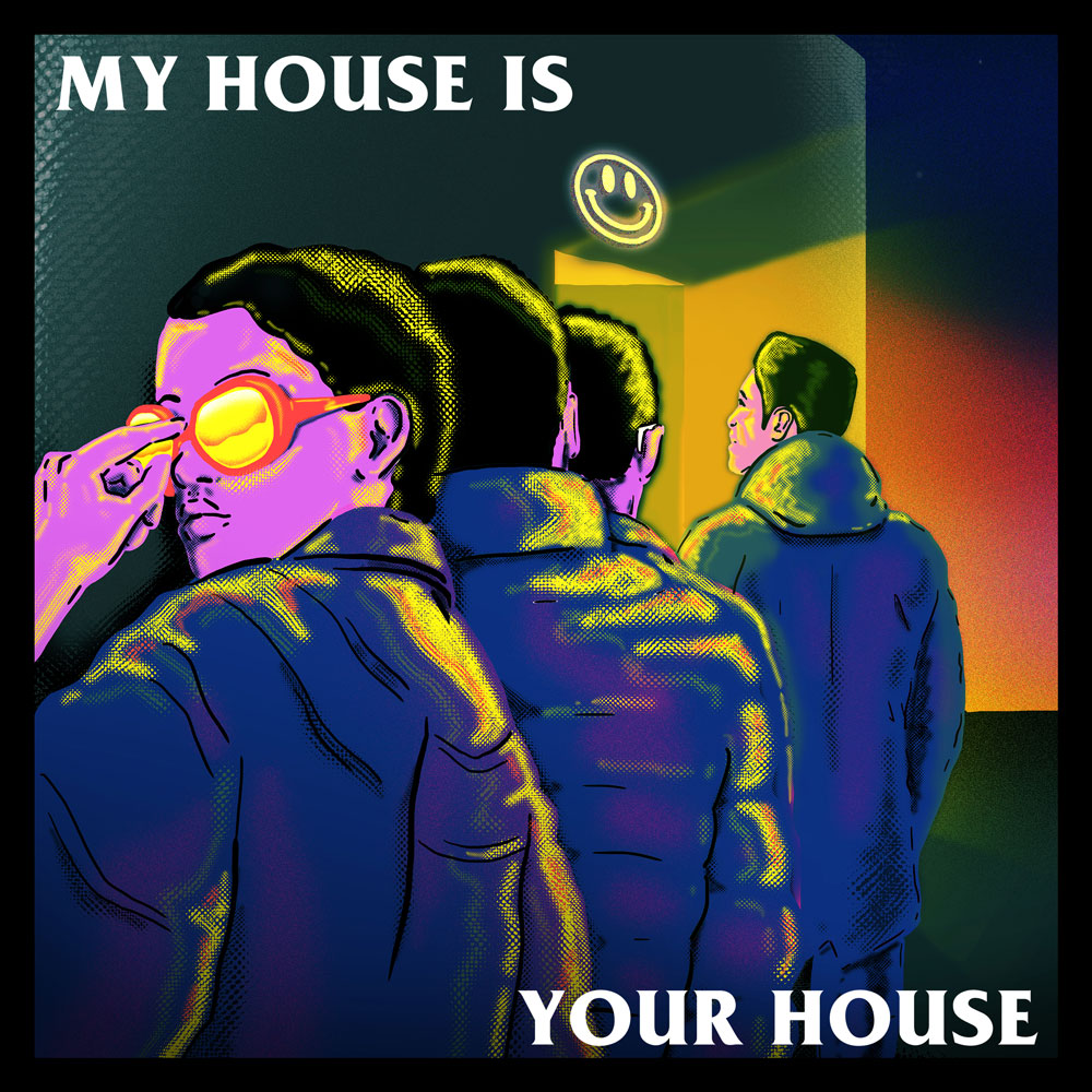 my-house-is-your-house.jpg