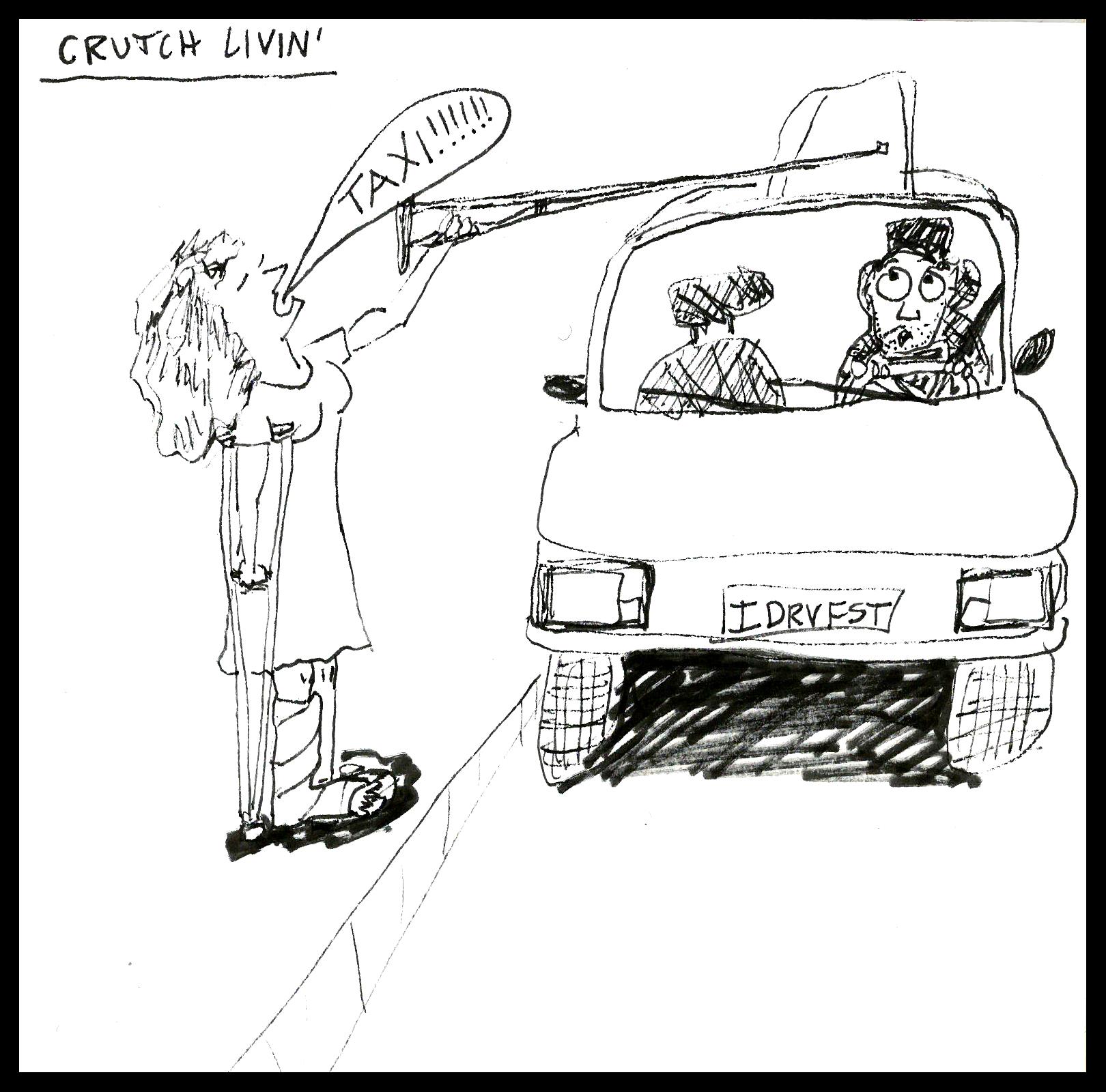 Crutch Livin' 2
