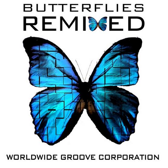 Butterflies Remixed - EP  WORLDWIDE GROOVE CORPORATION