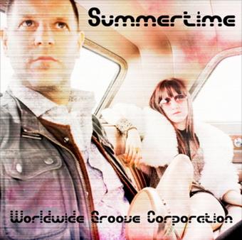Summertime - SINGLE  WORLDWIDE GROOVE CORPORATION