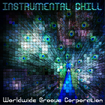 Instrumental Chill vol. 1 & 2 - ALBUMS  WORLDWIDE GROOVE CORPORATION