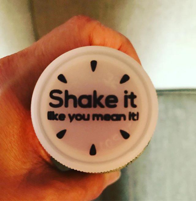 Shake it like you mean it #shakeit #beastmode #wordsofwisdom