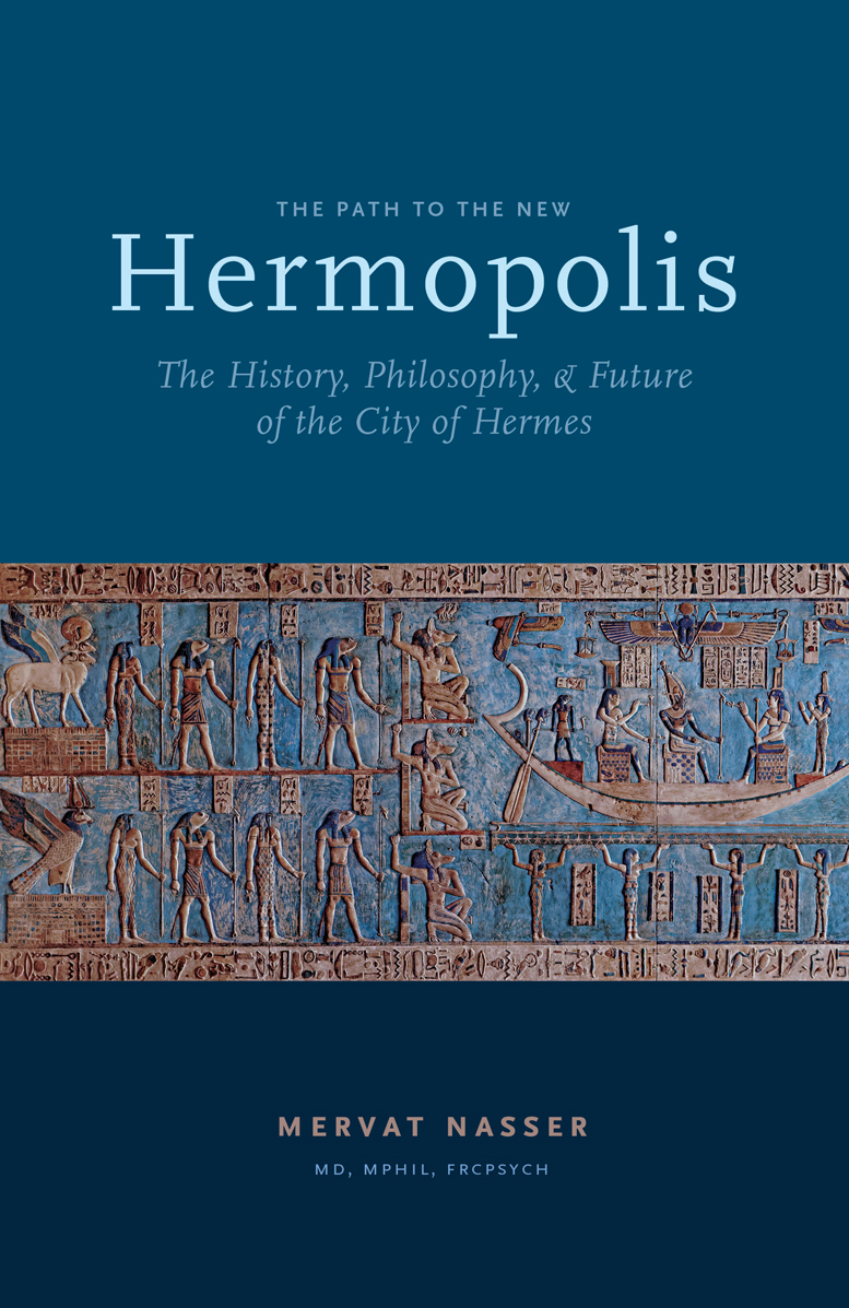The Path to the New Hermopolis