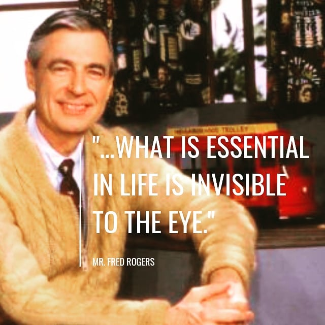 What are the invisible essential things in your life?