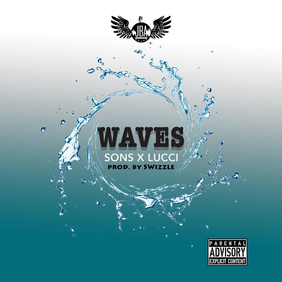 Sons ft Lucci - Waves - With Sons on the verse, Lucci on the hook and both of them on that #TopLeague energy this tune is making waves like the name suggests.Title of this sound is Wavesand Produced by Swizzle.Video directed By Lex MacCarthy.