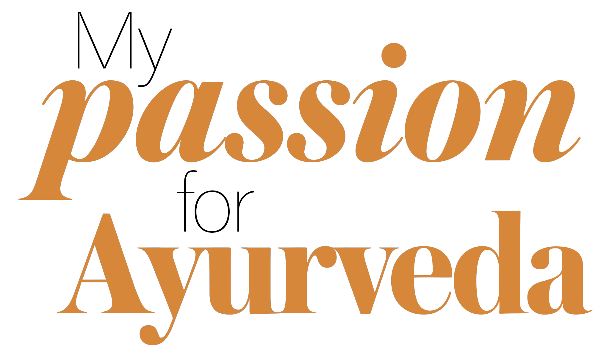 My Passion for Ayurveda_text.png