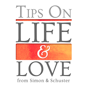 Tips on Life and Love
