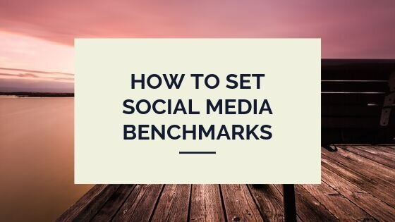 how-to-set-social-media-benchmarks.jpg