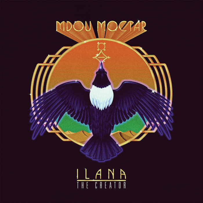 Mdou Moctar - Ilana: The Creator  Release Date: 3/29/19 Devices Used:  Erupter  /  Speaker Cranker  /  Westwood