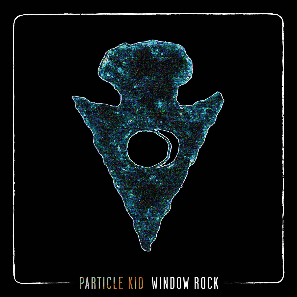 Particle Kid - Window Rock  Devices Used:  Pyramids  /  Rainbow Machine