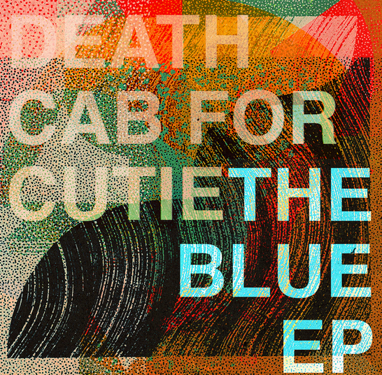 Death Cab for Cutie - The Blue EP  Release Date: 9/6/19 Devices Used:  Avalanche Run