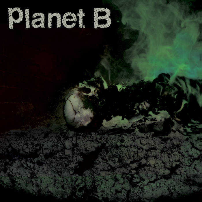 Planet B - s/t  Devices Used:  Space Spiral  /  Transmisser