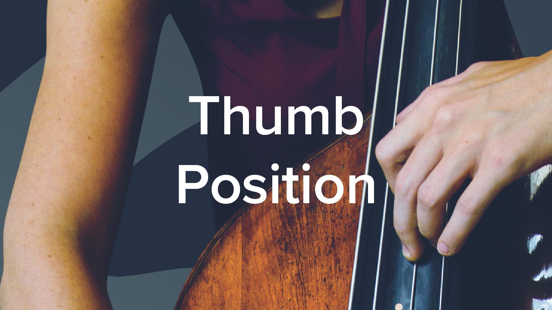 'Double Bass Thumb Position Technique'by Lauren Pierce. 47 lessons, 4+hrs.