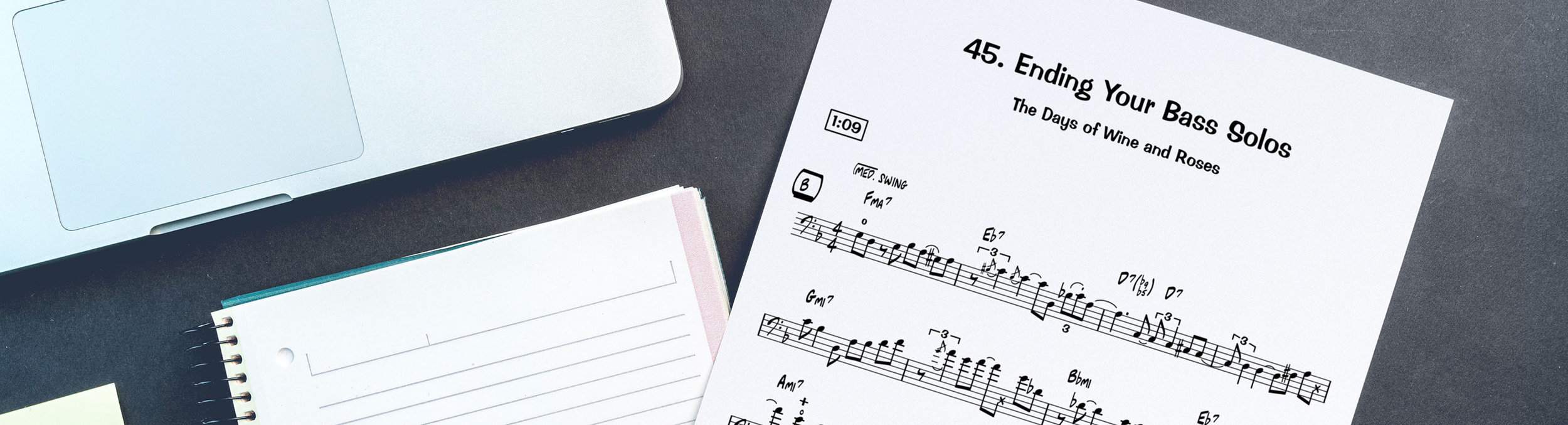 Many of our courses contain detailed transcriptions and play-along tracks to help you get the most from the lessons.