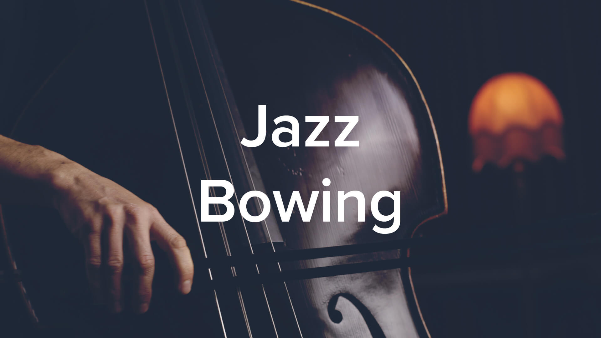 Jazz Bowing by Olivier Babaz. 61 lessons, 5hrs.