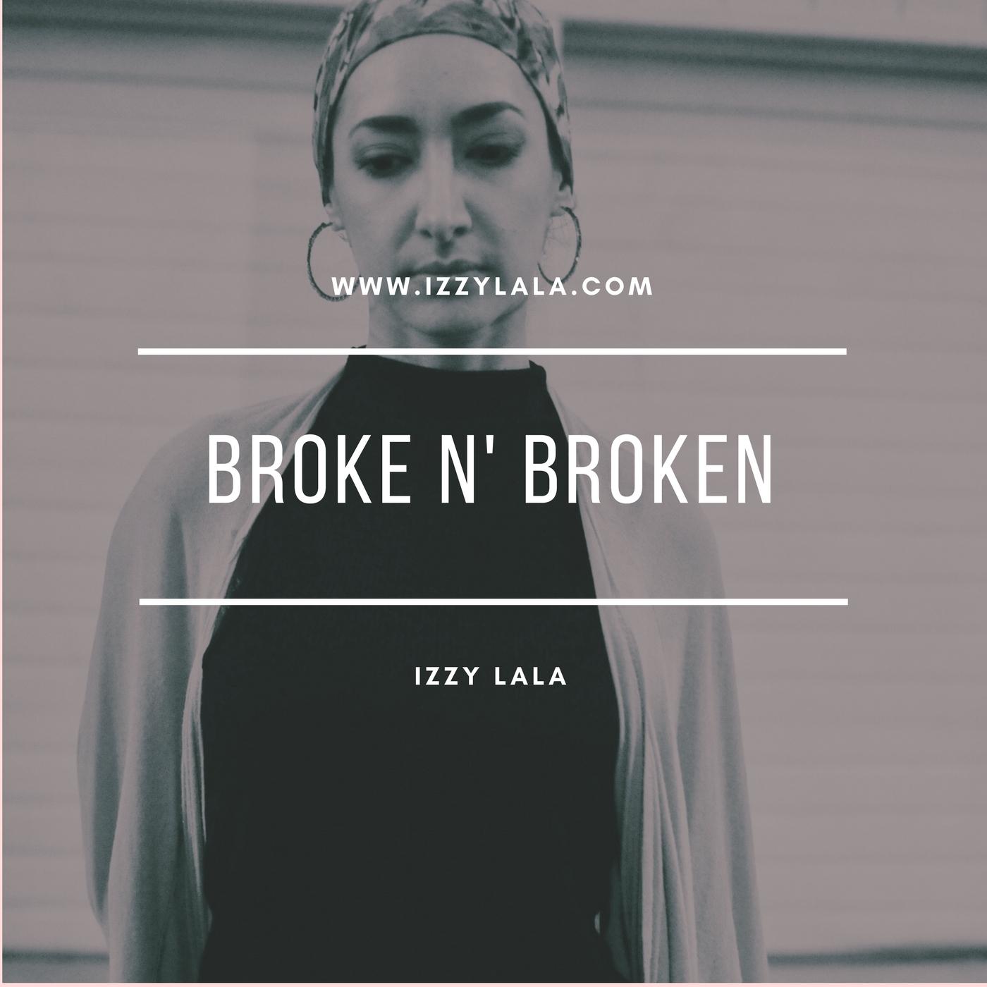 Izzy Lala pic Broke N' Broken  (1).jpg