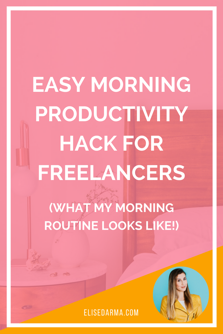 An easy morning productivity hack for freelancers.png