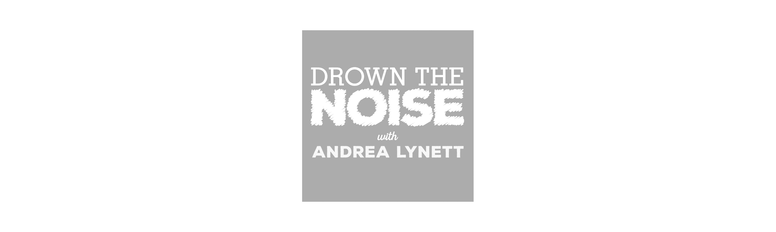 drown the noise podcast elise darma logo.png