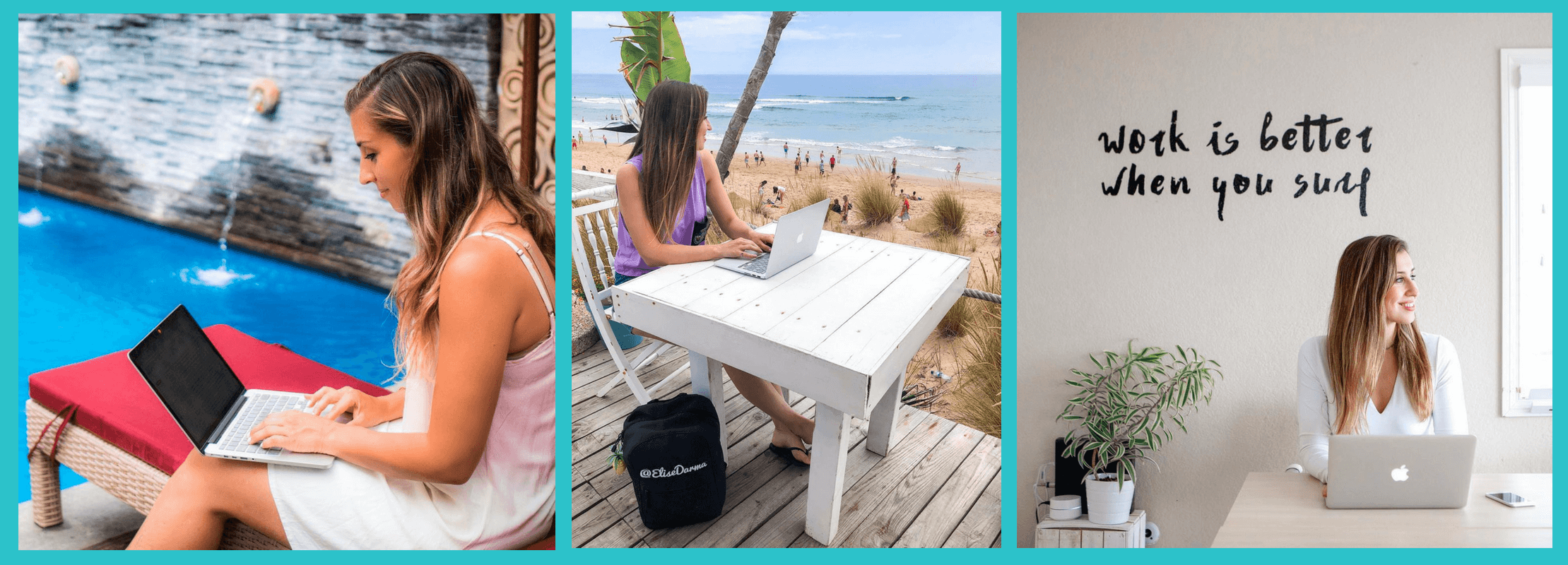 Armed with my laptop, I can set up my workspace literally anywhere. Here I am working in 1) Bali, Indonesia, 2) Lisbon, Portugal and 3) Encinitas, California. Pretty convenient, right?