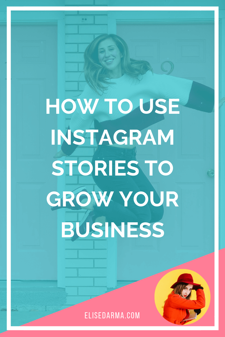 Elise darma instagram stories grow your business pin.png
