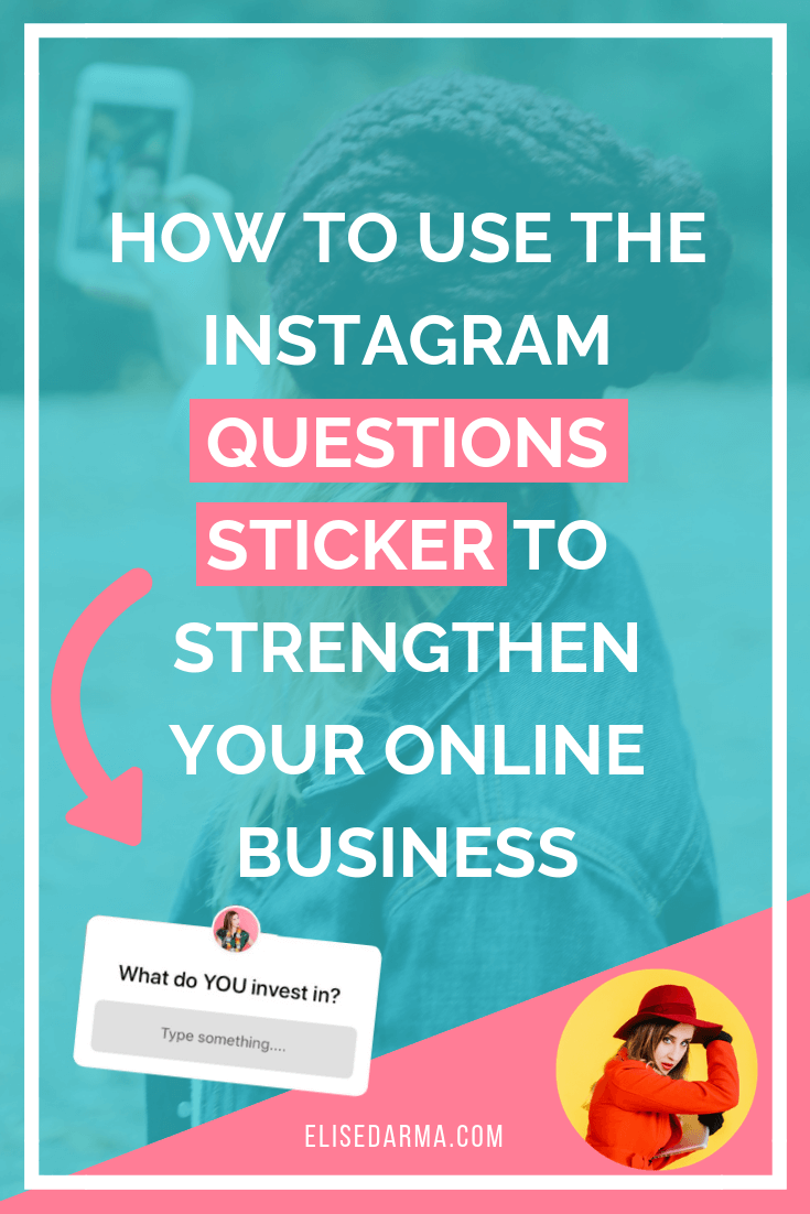 How to use the Instagram question sticker to strengthen your