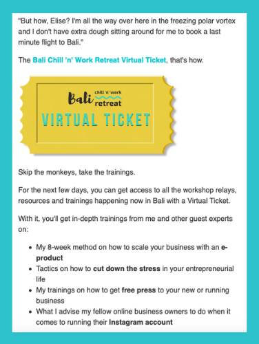 Here's one example of an email that I sent out about the    Bali retreat virtual ticket   .