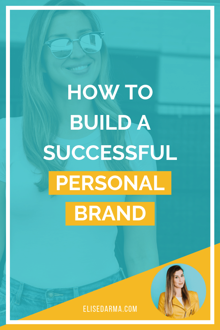 How to build successful personal brand - Elise Darma - Instagram for business.png