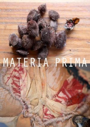MATERIA PRIMA - CITE DE L'AGRICULTURE, Marseille  Avec Aurore Pélisson  29 Octobre - 16 Novembre 2018